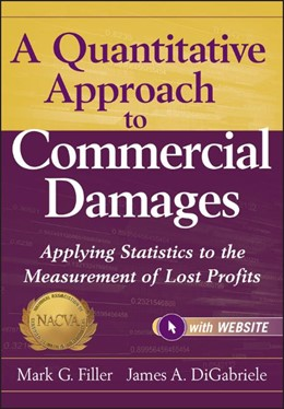 Abbildung von Filler | A Quantitative Approach to Commercial Damages | 2012 | Applying Statistics to the Mea...