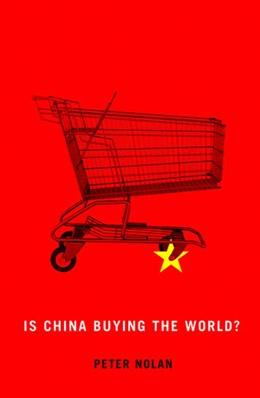 Abbildung von Nolan   Is China Buying the World?   2012