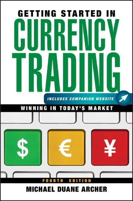 Abbildung von Archer | Getting Started in Currency Trading | 2012