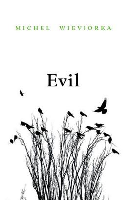 Abbildung von Wieviorka | Evil | 2012
