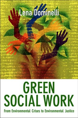 Abbildung von Dominelli | Green Social Work | 2012 | From Environmental Crises to E...