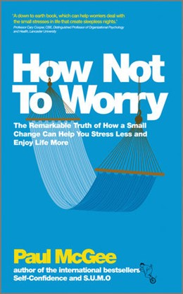 Abbildung von McGee | How Not To Worry | 2012 | The Remarkable Truth of How a ...
