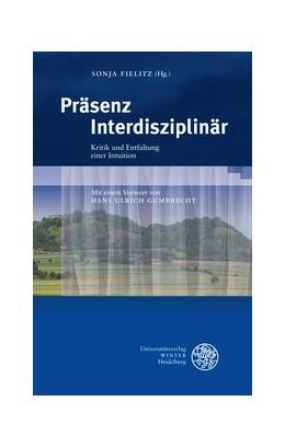 Abbildung von Fielitz | Präsenz Interdisziplinär | 2012 | Kritik und Entfaltung einer In... | 301