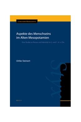Abbildung von Steinert | Aspekte des Menschseins im Alten Mesopotamien | 2012 | Eine Studie zu Person und Iden... | 44