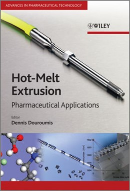 Abbildung von Douroumis | Hot-Melt Extrusion | 2012 | Pharmaceutical Applications