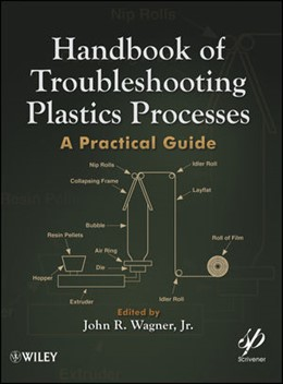 Abbildung von Wagner | Handbook of Troubleshooting Plastics Processes | 2012 | A Practical Guide
