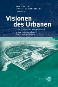 Abbildung von Hahn / Hausmann | Visionen des Urbanen | 2012