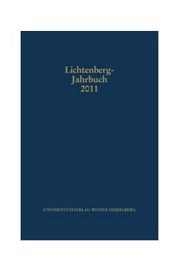 Abbildung von Joost / Neumann   Lichtenberg-Jahrbuch 2011   2012   Herausgegeben im Auftrag der L...
