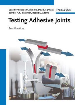 Abbildung von da Silva / Dillard / Blackman / Adams   Testing Adhesive Joints   2012   Best Practices
