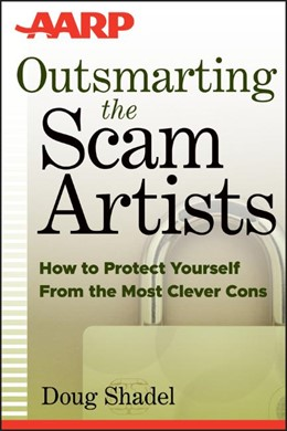 Abbildung von Shadel | Outsmarting the Scam Artists | 2012 | How to Protect Yourself From t...