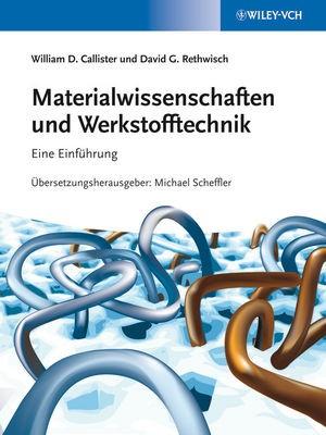 Abbildung von Callister / Rethwisch | Materialwissenschaften und Werkstofftechnik | 2012