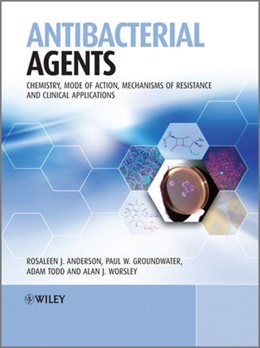 Abbildung von Anderson / Groundwater / Todd   Antibacterial Agents   2012   Chemistry, Mode of Action, Mec...