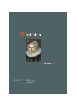 Abbildung von Westfalen, 89. Band 2011 | 2012 | Hefte für Geschichte, Kunst un...