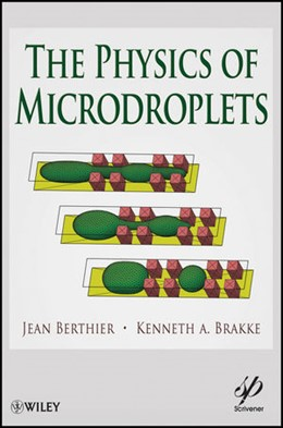 Abbildung von Berthier / Brakke | The Physics of Microdroplets | 2012 | The Physics of Interface and D...