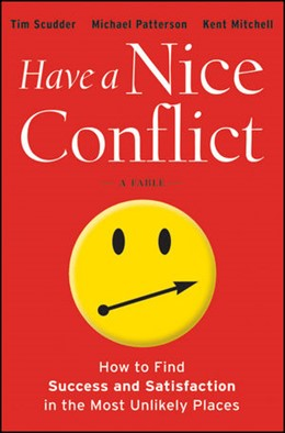 Abbildung von Scudder / Patterson / Mitchell | Have a Nice Conflict | 2012 | How to Find Success and Satisf...
