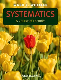 Abbildung von Wheeler | Systematics | 2012 | A Course of Lectures