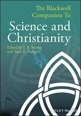 Abbildung von Stump / Padgett | The Blackwell Companion to Science and Christianity | 2012