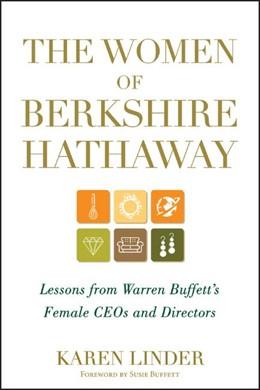 Abbildung von Linder | The Women of Berkshire Hathaway | 2012 | Lessons from Warren Buffett's ...