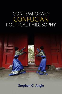 Abbildung von Angle | Contemporary Confucian Political Philosophy | 2012