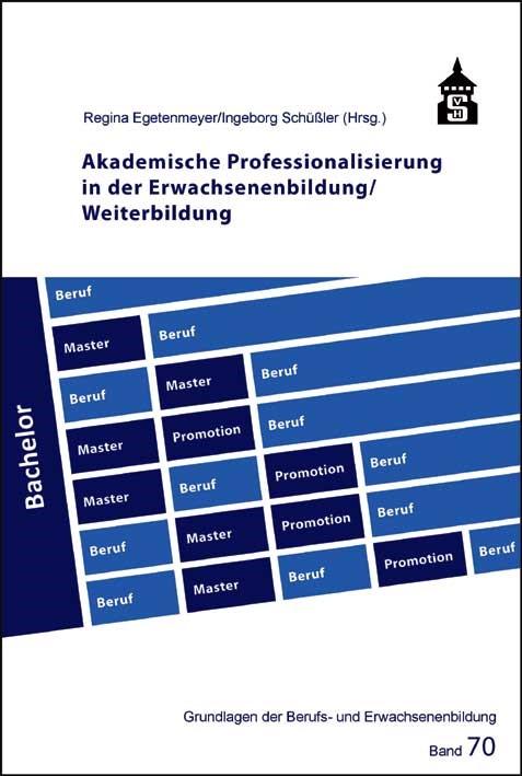 Abbildung von Egetenmeyer / Schüßler   Akademische Professionalisierung in der Erwachsenenbildung / Weiterbildung   2012