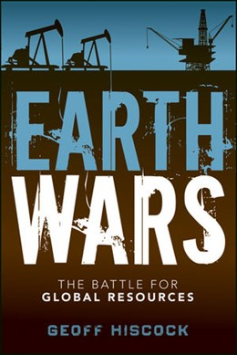 Abbildung von Hiscock | Earth Wars | 2012 | The Battle for Global Resource...