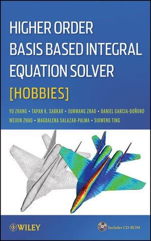 Abbildung von Sarkar   Higher Order Basis Based Integral Equation Solver (HOBBIES)   2012