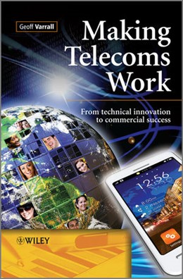 Abbildung von Varrall | Making Telecoms Work | 2012 | From Technical Innovation to C...