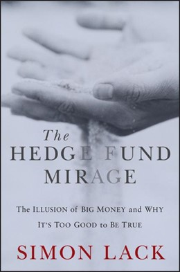Abbildung von Lack   The Hedge Fund Mirage   2012   The Illusion of Big Money and ...