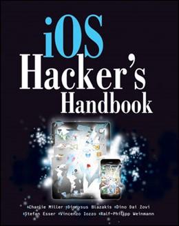 Abbildung von Miller / Blazakis / DaiZovi   iOS Hacker's Handbook   2012