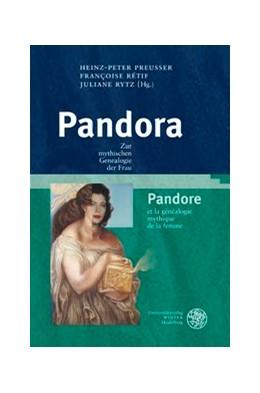 Abbildung von Preußer / Rétif / Rytz   Pandora   2012   Zur mythischen Genealogie der ...
