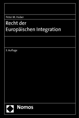 Abbildung von Huber | Recht der Europäischen Integration | 3. Auflage 2016 | 2020