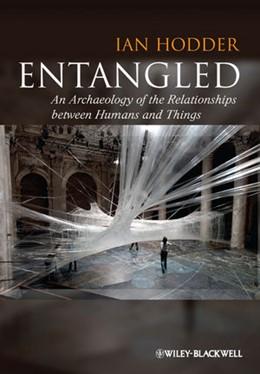Abbildung von Hodder | Entangled | 2012 | An Archaeology of the Relation...