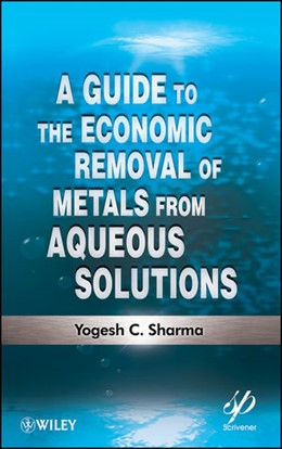 Abbildung von Sharma | A Guide to the Economic Removal of Metals from Aqueous Solutions | 2012