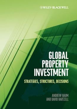 Abbildung von Baum / Hartzell | Global Property Investment | 1. Auflage | 2011 | beck-shop.de