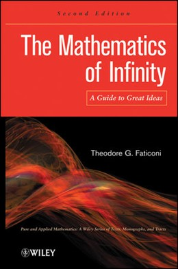 Abbildung von Faticoni   The Mathematics of Infinity   2012   A Guide to Great Ideas