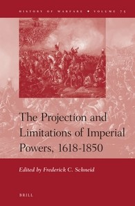 Abbildung von Schneid | The Projection and Limitations of Imperial Powers, 1618-1850 | 2012