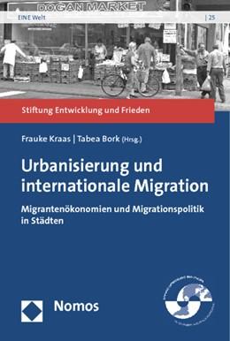 Abbildung von Kraas / Bork | Urbanisierung und internationale Migration | 2012 | Migrantenökonomien und Migrati... | 25