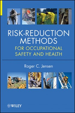 Abbildung von Jensen | Risk Reduction Methods for Occupational Safety and Health | 2012