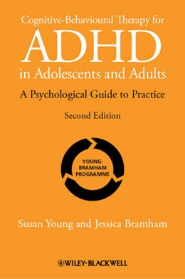 Abbildung von Young / Bramham | Cognitive-Behavioural Therapy for ADHD in Adolescents and Adults | 2. Auflage | 2012 | A Psychological Guide to Pract...