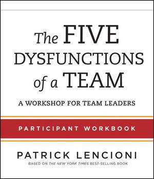 Abbildung von Lencioni | The Five Dysfunctions of a Team | 2012