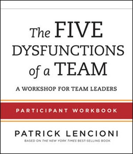 Abbildung von Lencioni | The Five Dysfunctions of a Team | 2012 | Participant Workbook for Team ...