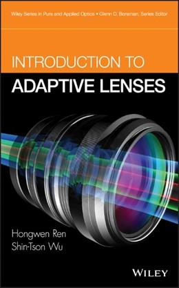 Abbildung von Wu / Ren | Introduction to Adaptive Lenses | 2012 | 1