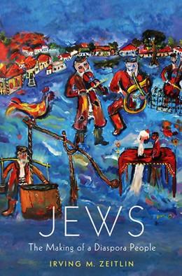 Abbildung von Zeitlin   Jews   2012   The Making of a Diaspora Peopl...