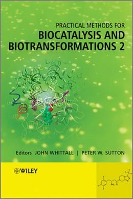 Abbildung von Whittall / Sutton   Practical Methods for Biocatalysis and Biotransformations 2   2012