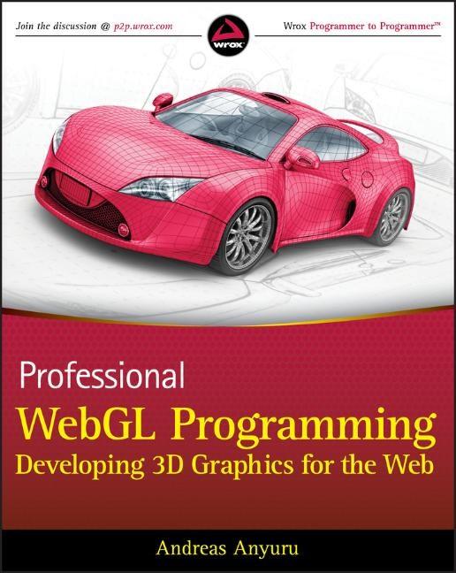Abbildung von Anyuru | Professional WebGL Programming | 2012
