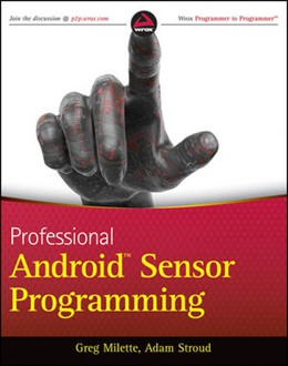 Abbildung von Milette / Stroud | Professional Android Sensor Programming | 2012
