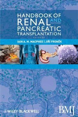 Abbildung von MacPhee / Fronek | Handbook of Renal and Pancreatic Transplantation | 2012