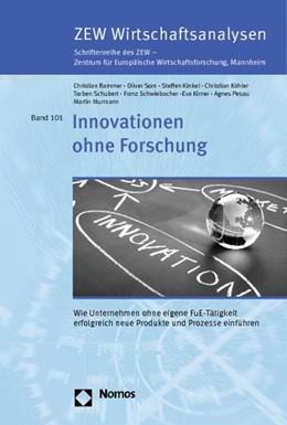Abbildung von Rammer / Som / Kinkel   Innovationen ohne Forschung   2012   Wie Unternehmen ohne eigene Fu...   101