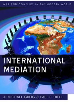 Abbildung von Diehl / Greig   International Mediation   2012