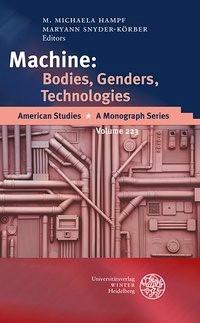 Abbildung von Hampf / Snyder-Körber | Machine: Bodies, Genders, Technologies | 2012